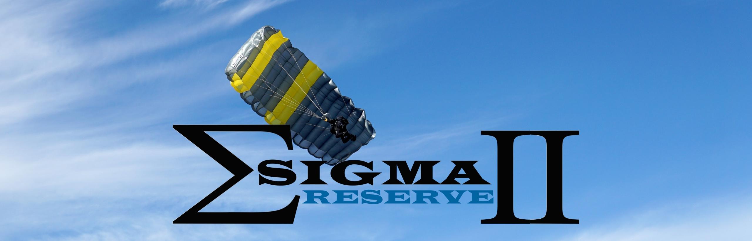 Sigma II Reserve